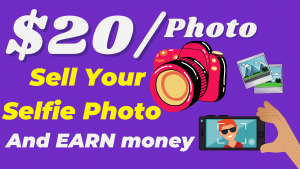 How To Sell Photos Online And Make Money (1 Photo =20$)