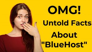 Bluehost Hosting Review :OMG! Don't Try Before Reading This.